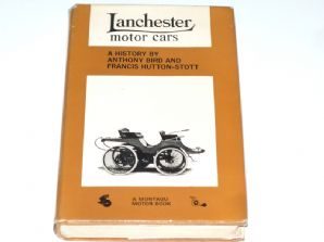 Lanchester Motor Cars : A History (Bird & Hutton-Scott  1965) SIGNED